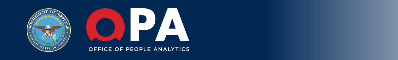 Department of Defense Office of People Analytics (OPA)